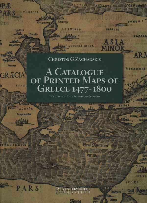 A Catalogue of Printed Maps of Greece, 1477-1800