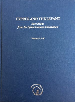 Cyprus and the Levant: Rare Books from the Sylvia Ioannou Foundation